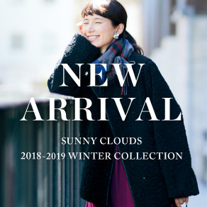 NEW ARRIVAL Winter 2018-2019 Sunny clouds [サニークラウズ]