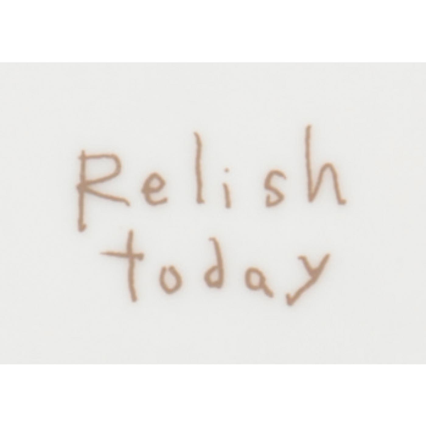 裏には「Relish today」のロゴ入り。