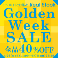 「Golden Week Sale」  全品40%OFF