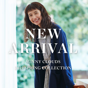 NEW ARRIVAL Spring 2019 Sunny clouds [サニークラウズ]