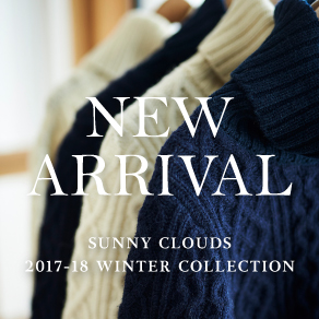 NEW ARRIVAL Winter 2017-2018 Sunny clouds [サニークラウズ]