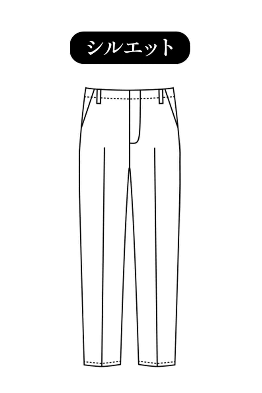美脚パンツの王道テーパードライン 腰まわりや太ももにはほどよいゆとりがあってはきやすく、すそにむかってゆるやかに細くなる、きれい見せシルエット。