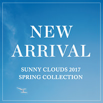 NEW ARRIVAL 2017 SPRING│Sunny clouds [サニークラウズ]