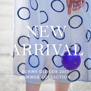NEW ARRIVAL 2017 SUMMER|Sunny clouds [サニークラウズ]