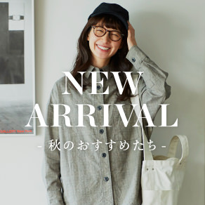 NEW ARRIVAL AUTUMN 2019