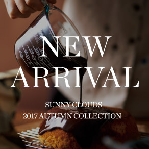 NEW ARRIVAL 2017 AUTUMN|Sunny clouds [サニークラウズ]