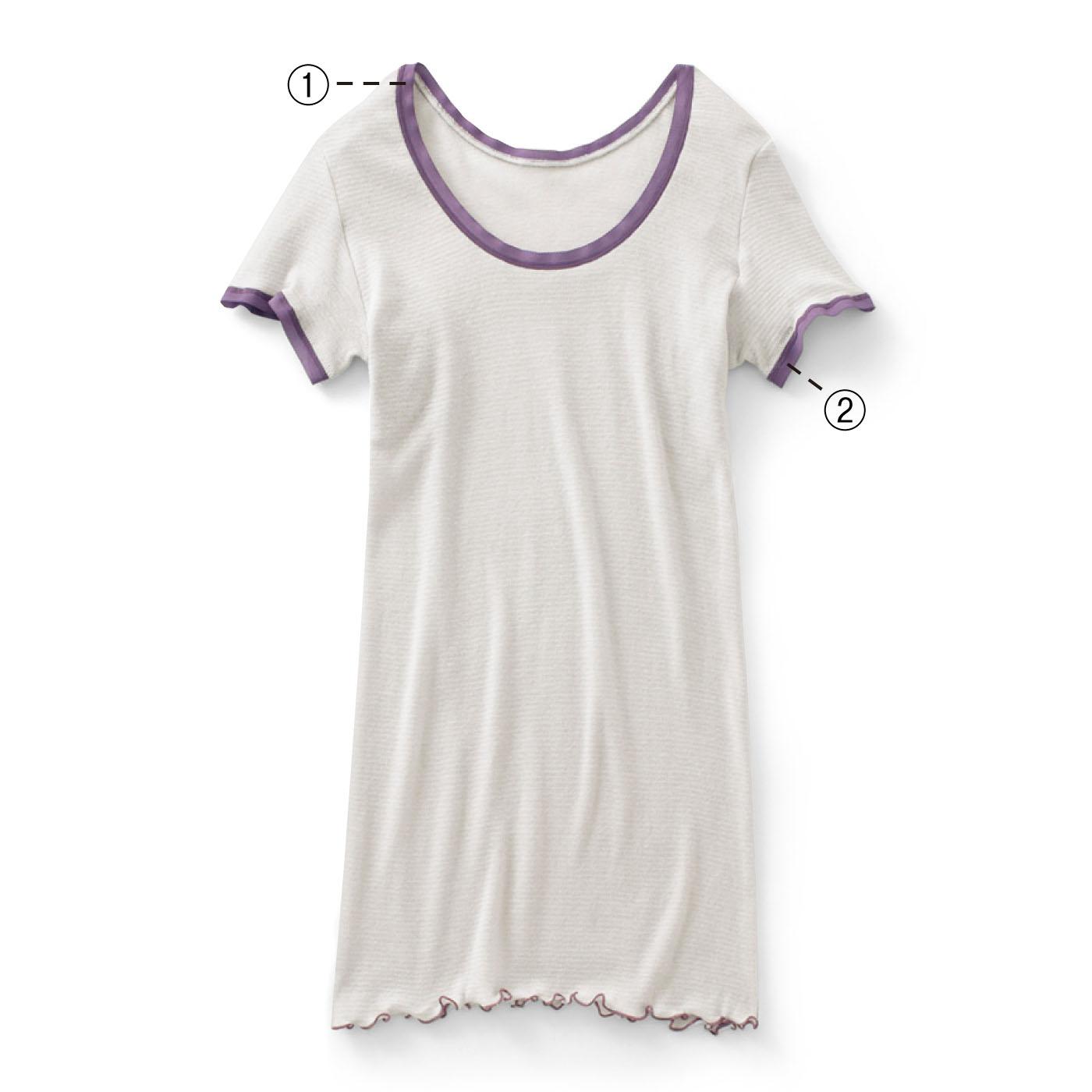 ①広めの衿開きで、首もとすっきり。デコルテもきれいに見えます。 ②袖口は薄手で伸びのよい平ゴムでくい込みにくく、ひびきにくいのも◎。