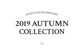 SUNNY CLOUDS CHINONSU 2019 AUTUMN COLLECTION